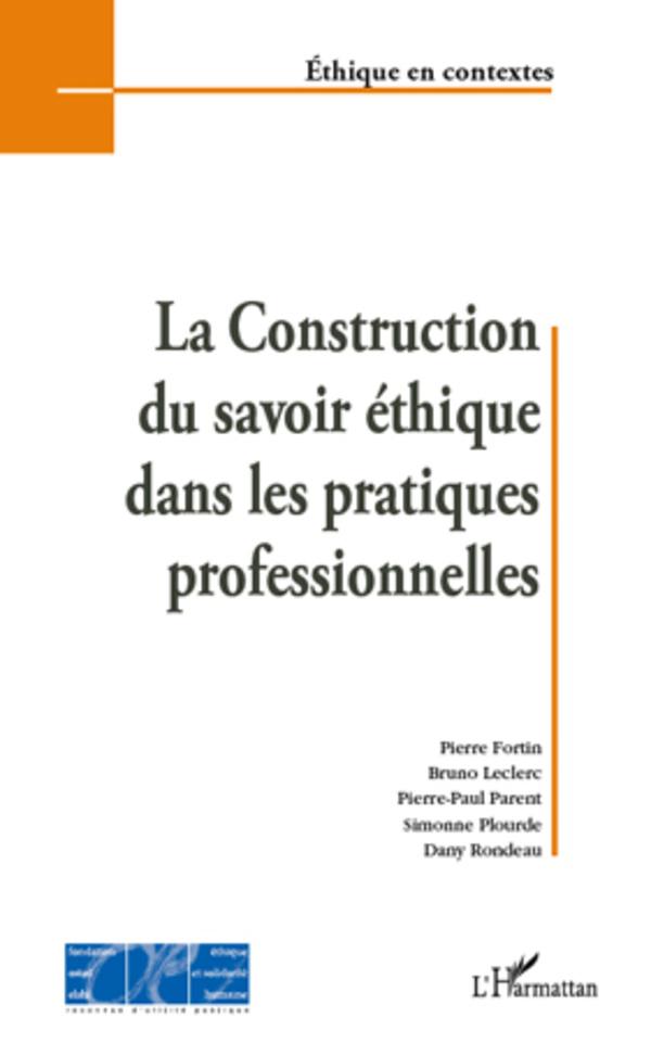La Construction du savoir éthique dans les pratiques professionnelles Image