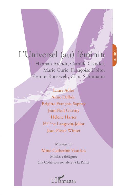 L'Universel (au) féminin. Tome 3 Image