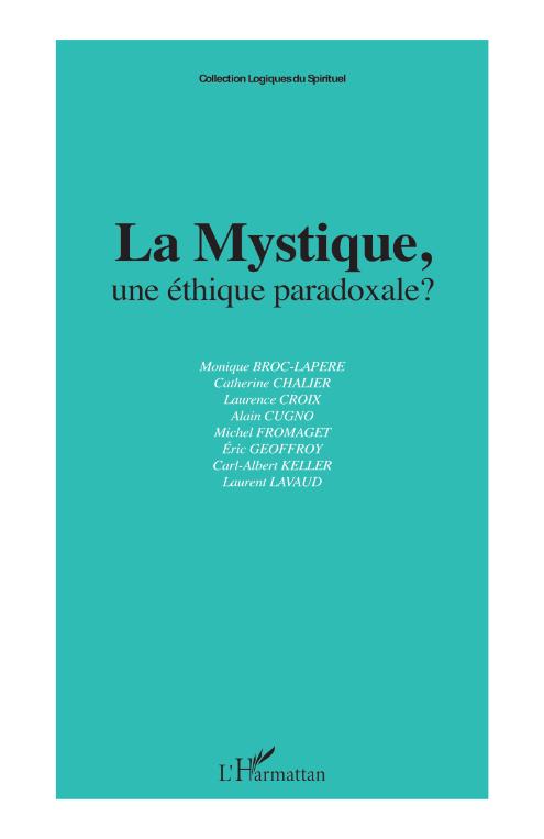 La Mystique, une éthique paradoxale ? Image