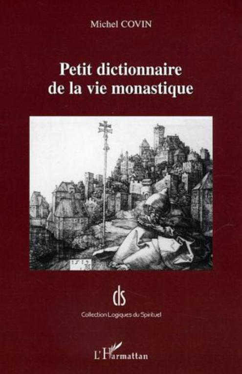 Petit dictionnaire de la vie monastique Image